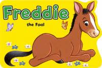 Freddie the Foal by