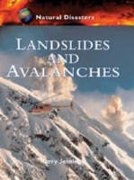 Landslides and Avalanches by Terry Jennings