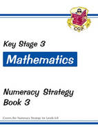 KS3 Maths Numeracy Strategy Workbook - Book 3, Levels 6-8 by CGP Books