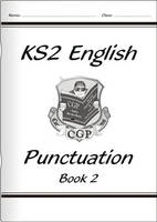 KS2 English Punctuation - Book 2 by CGP Books