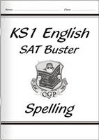 KS1 English SAT Buster - Spelling by CGP Books