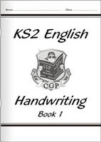 KS2 English Handwriting - Book 1 by CGP Books