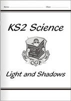 KS2 National Curriculum Science - Lights and Shadows (3F) by CGP Books