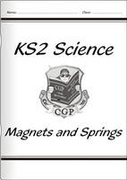 KS2 National Curriculum Science - Magnets and Springs (3E) by CGP Books