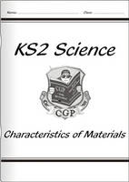 KS2 National Curriculum Science - Characteristics of Materials (3C) by CGP Books