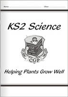 KS2 National Curriculum Science - Helping Plants Grow Well (3B) by CGP Books