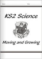 KS2 National Curriculum Science - Moving and Growing (4A) by CGP Books