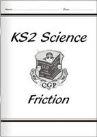 KS2 National Curriculum Science - Friction (4E) by CGP Books