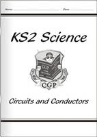 KS2 National Curriculum Science - Circuits and Conductors (4F) by CGP Books