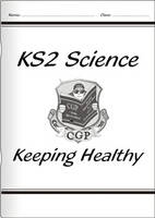 KS2 National Curriculum Science - Keeping Healthy (5A) by CGP Books
