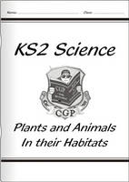 KS2 National Curriculum Science - Plants and Animals in Their Habitats (6A) by CGP Books