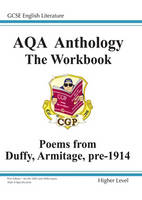 GCSE English Literacy AQA Anthology Higher Poetry Workbook Duffy and Armitage Pre 1914 by Richard Parsons
