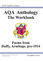 GCSE English Literacy AQA Anthology Foundation Poetry Workbook Duffy and Armitage Pre 1914 by Richard Parsons