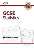 GCSE Statistics Workbook (Including Answers) - Higher by CGP Books