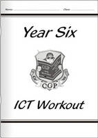 KS2 ICT Workout Book - Year 6 by CGP Books