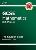 GCSE Maths OCR a (Modular) Revision Guide - Foundation by Richard Parsons