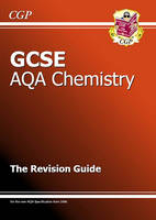 GCSE Chemistry AQA Revision Guide by Richard Parsons