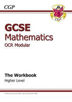 GCSE Maths OCR A (Modular) Workbook - Higher by CGP Books