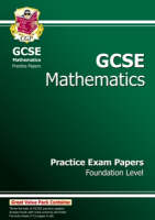 GCSE Maths Practice Papers - Foundation (A*-G Resits) by CGP Books