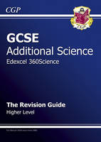 GCSE Additional Science Edexcel Revision Guide - Higher by Richard Parsons