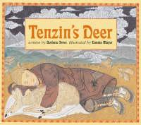 Tenzin's Deer by Barbara Soros