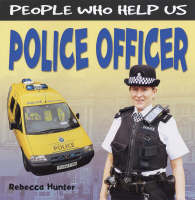 Police Officer by Rebecca Hunter, Chris Fairclough