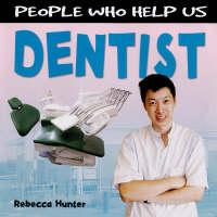 Dentist by Rebecca Hunter, Chris Fairclough