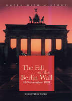 The Fall of the Berlin Wall by Brian Williams