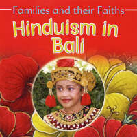 Hinduism in Bali by Bruce Campbell, Frances Hawker