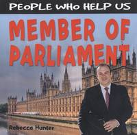 Member of Parliament by Rebecca Hunter