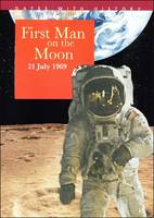 First Man on the Moon by John Malam