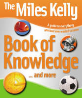 Miles Kelly Publishing Book of Knowledge by Belinda Gallagher