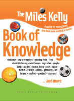 The Miles Kelly Book of Knowledge by