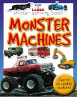 Monster Machines by Belinda Gallagher