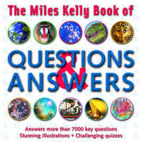 The Miles Kelly Book of Questions and Answers by Belinda Gallagher