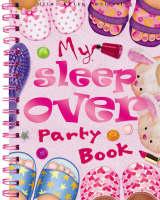 My Sleepover Party Book by Lisa Regan