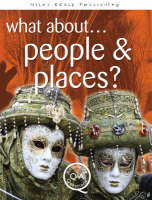 What About...People and Places? by Brian Williams, Steve Parker