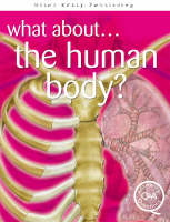 The Human Body? by Rupert Matthews, Steve Parker, Brian Williams