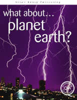 What About...Planet Earth? by Brian Williams, Steve Parker