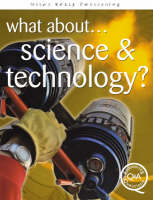 What About...Science and Technology? by Brian Williams, Steve Parker