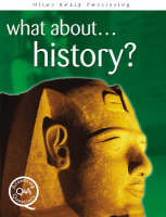 What About...History? by Brian Williams, Steve Parker