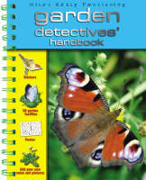 Garden Detectives' Handbook by Belinda Gallaher