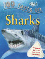 100 Facts Sharks by Steve Parker