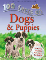 Dogs and Puppies by Steve Parker, Camilla De la Bedoyere, Ruper Matthews, Jeremy Smith
