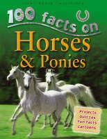 Horses and Ponies by Steve Parker, Camilla De la Bedoyere, Ruper Matthews, Jeremy Smith