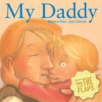 My Daddy by Mathew Price