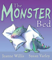 The Monster Bed by Jeanne Willis