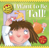 I Want to Be Tall! by Tony Ross