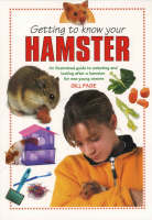 Getting to Know Your Hamster by Gill Page