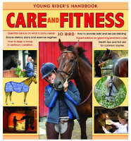 Care and Fitness Young Rider's Handbook by Jo Bird